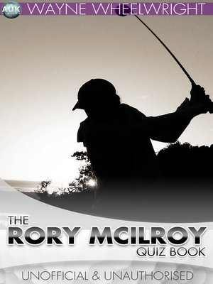 cover image of The Rory McIlroy Quiz Book