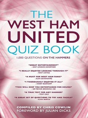 cover image of The West Ham United Quiz Book