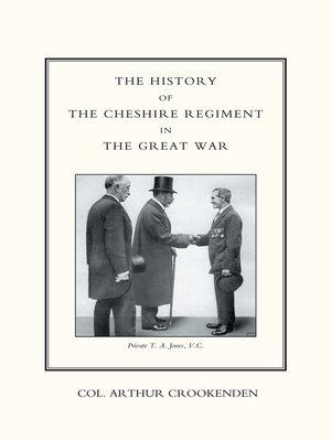 cover image of The History of the Cheshire Regiment in the Great War