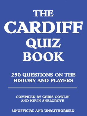 cover image of The Cardiff Quiz Book
