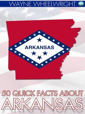 cover image of 50 Quick Facts about Arkansas