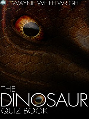 cover image of The Dinosaur Quiz Book