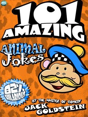 cover image of 101 Amazing Animal Jokes