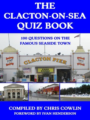 cover image of The Clacton-on-Sea Quiz Book