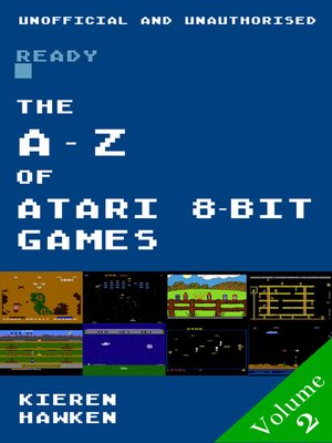 cover image of The A-Z of Atari 8-bit Games, Volume 2