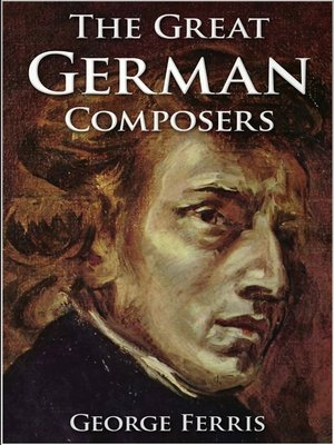 cover image of The Great German Composers