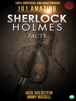 cover image of 101 Amazing Sherlock Holmes Facts