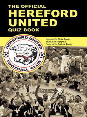 cover image of The Official Hereford United Quiz Book