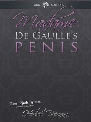 cover image of Madame de Gaulle's Penis