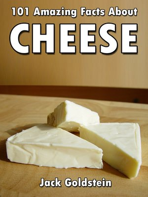 cover image of 101 Amazing Facts about Cheese