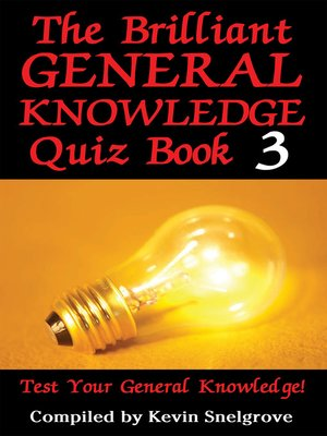 cover image of The Brilliant General Knowledge Quiz, Book 3