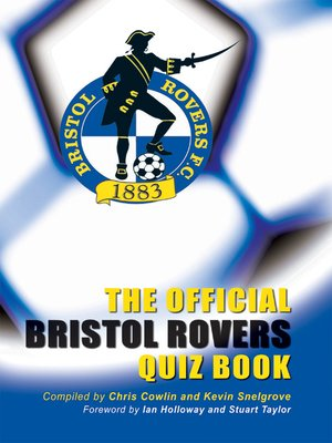 cover image of The Official Bristol Rovers Quiz Book