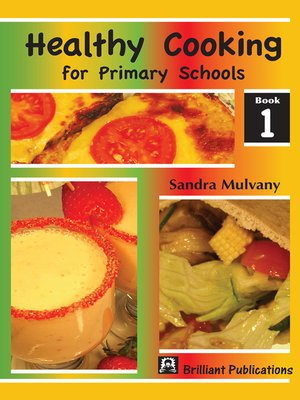 cover image of Healthy Cooking for Primary Schools, Book 1