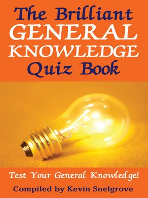 cover image of The Brilliant General Knowledge Quiz Book