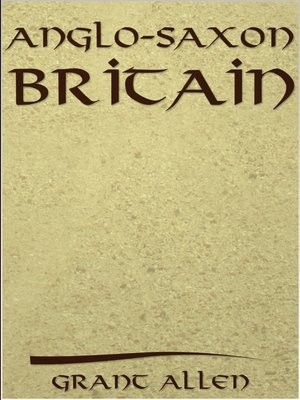 cover image of Anglo-Saxon Britain