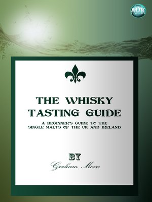 cover image of The Whisky Tasting Guide