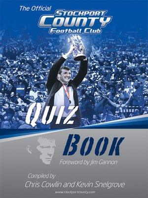 cover image of The Official Stockport County Quiz Book