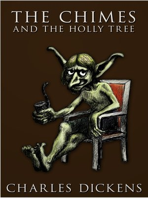 cover image of The Chimes and The Holly Tree