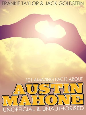 cover image of 101 Amazing Facts about Austin Mahone