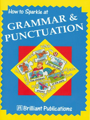cover image of How to Sparkle at Grammar and Punctuation