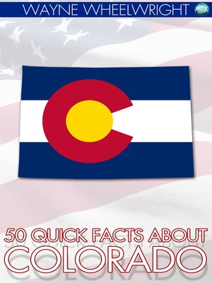 cover image of 50 Quick Facts about Colorado