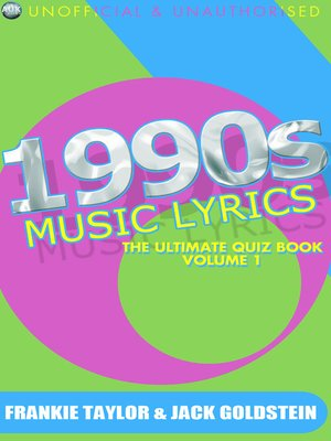 cover image of 1990s Music Lyrics: The Ultimate Quiz Book, Volume 1