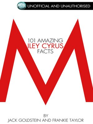 cover image of 101 Amazing Miley Cyrus Facts