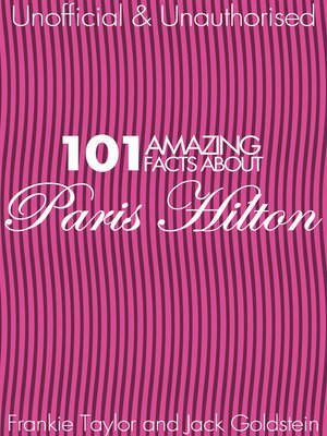 cover image of 101 Amazing Facts about Paris Hilton