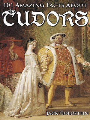 cover image of 101 Amazing Facts about the Tudors
