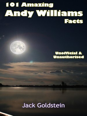 cover image of 101 Amazing Andy Williams Facts