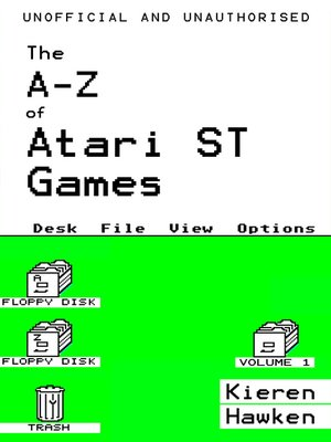 cover image of The A-Z of Atari ST Games: Volume 1