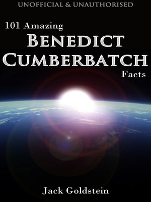 cover image of 101 Amazing Benedict Cumberbatch Facts