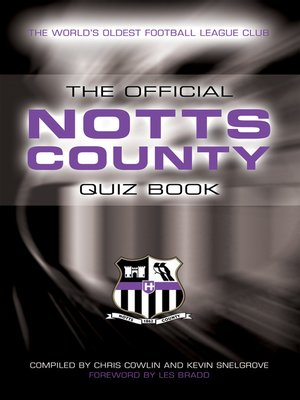 cover image of The Official Notts County Quiz Book