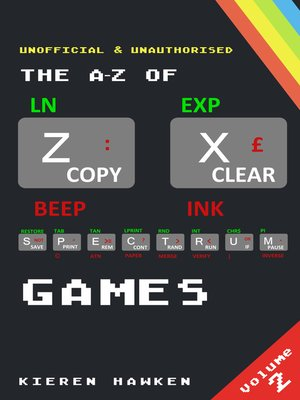 cover image of The A-Z of Sinclair ZX Spectrum Games: Volume 2