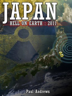 cover image of Japan - Hell on Earth: 2011