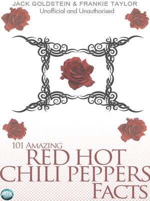 cover image of 101 Amazing Red Hot Chili Peppers Facts