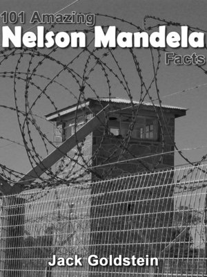 cover image of 101 Amazing Nelson Mandela Facts