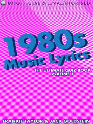 cover image of 1980s Music Lyrics: The Ultimate Quiz Book, Volume 1