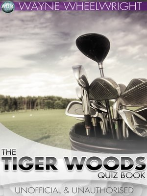cover image of The Tiger Woods Quiz Book