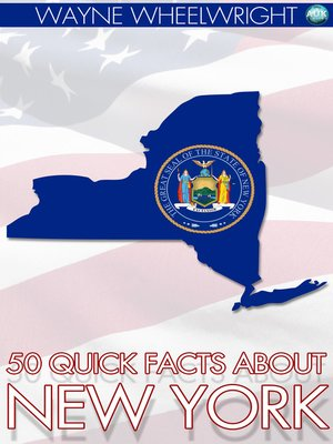 cover image of 50 Quick Facts About New York