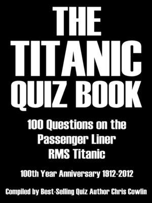 cover image of The Titanic Quiz Book