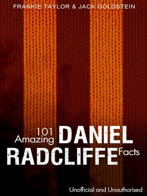 cover image of 101 Amazing Daniel Radcliffe Facts