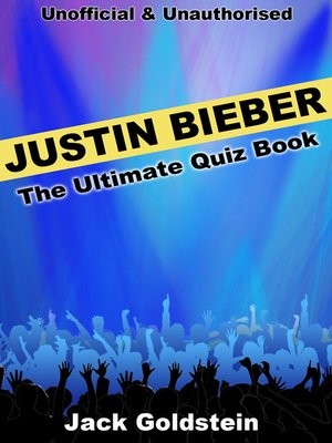 cover image of Justin Bieber - The Ultimate Quiz Book