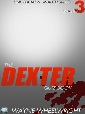 cover image of The Dexter Quiz Book, Season 3