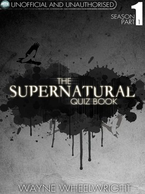 cover image of The Supernatural Quiz Book - Season 1, Part 1