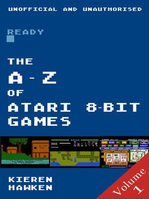 cover image of The A-Z of Atari 8-bit Games, Volume 1
