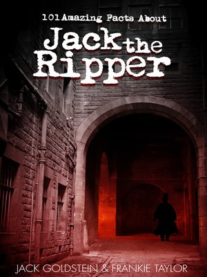 cover image of 101 Amazing Facts about Jack the Ripper