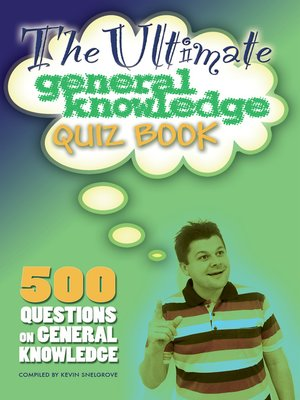 cover image of The Ultimate General Knowledge Quiz Book