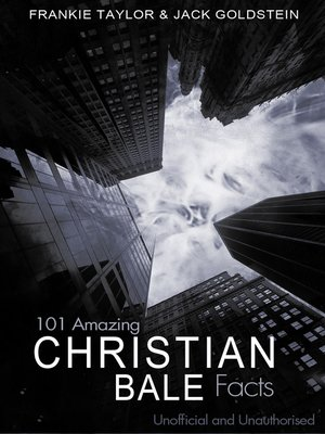 cover image of 101 Amazing Christian Bale Facts