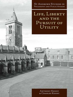 cover image of Life, Liberty and the Pursuit of Utility